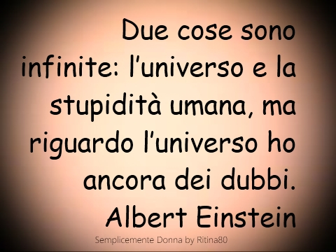 l'universo e la stupidità umana
