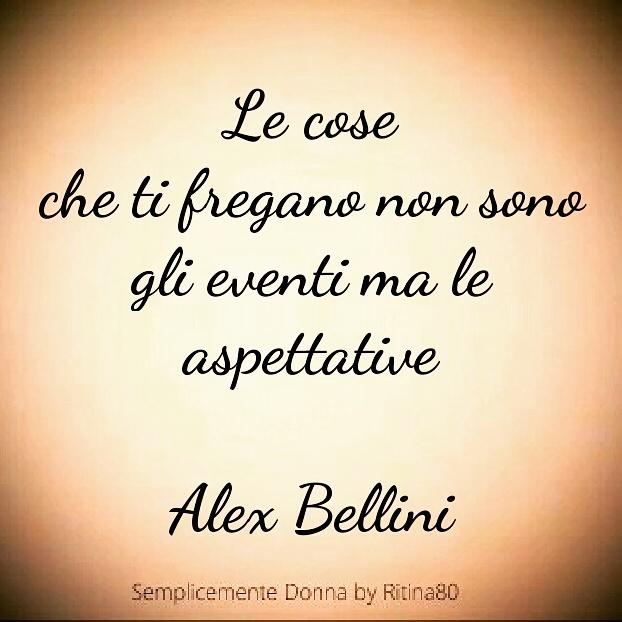 Le cose che ti fregano non sono gli eventi ma le aspettative Alex Bellini
