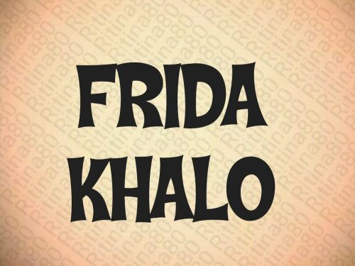 Le frasi più belle di FRIDA KHALO